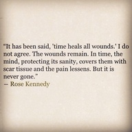 Time does not heal all wounds.