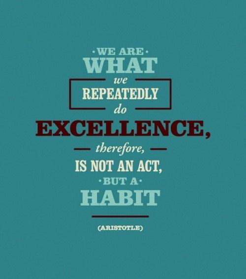 Habits.